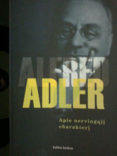 "Alfred Adlerio knyga ""Apie nervingąjį charakterį"""