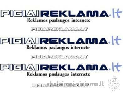 Reklamos paslaugos PIGIAU! Reklama internete. Skelbiimų talpinimas